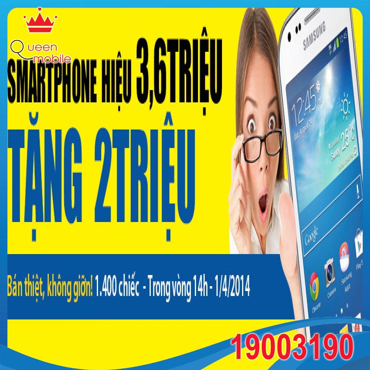 Mua Smartphone Hiệu 3,6 Triệu, Nhận Ngay Quà 2 Triệu