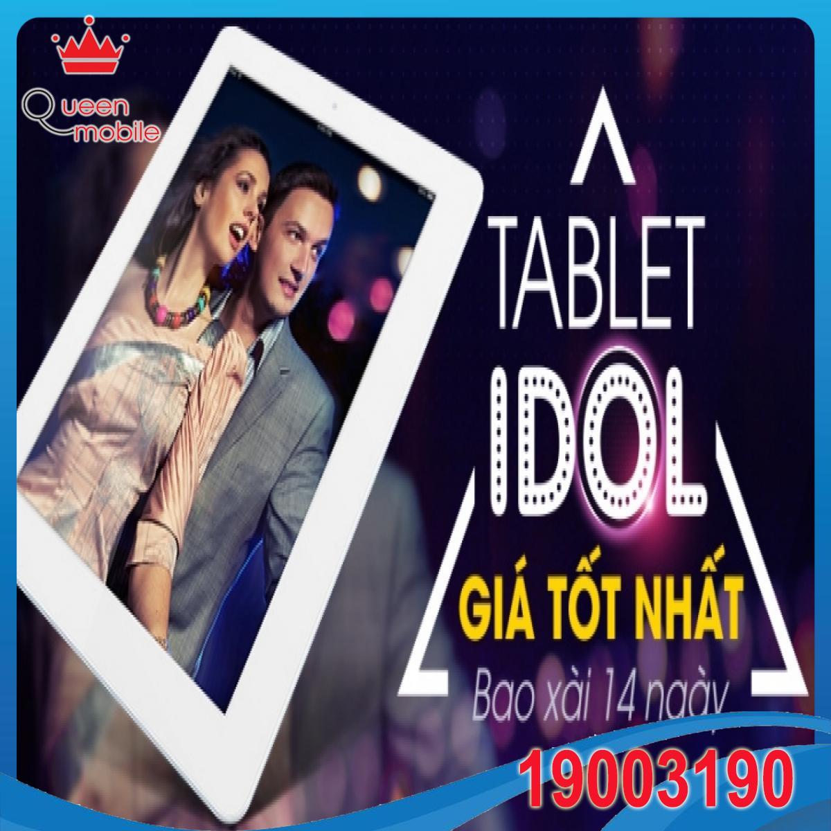 Tablet IDOL - Giá tốt nhất - Bao xài 14 ngày