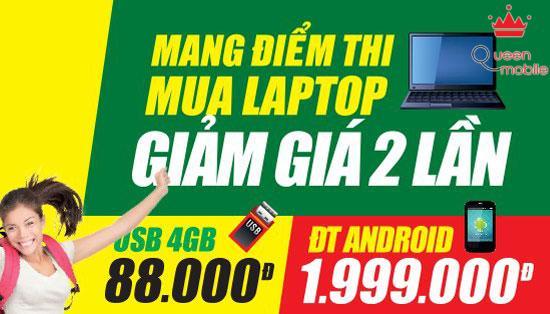 Mang điểm thi mua Laptop - Giảm giá 2 lần