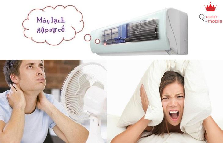 máy lạnh nhanh chóng bị giảm tuổi thọ và hư hỏng