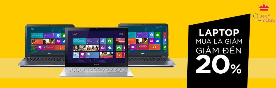 Mua laptop giảm giá liền tay, giảm đến 20%
