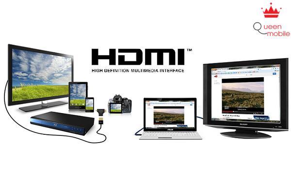 Kết nối HDMI tiện dụng và tiện ích
