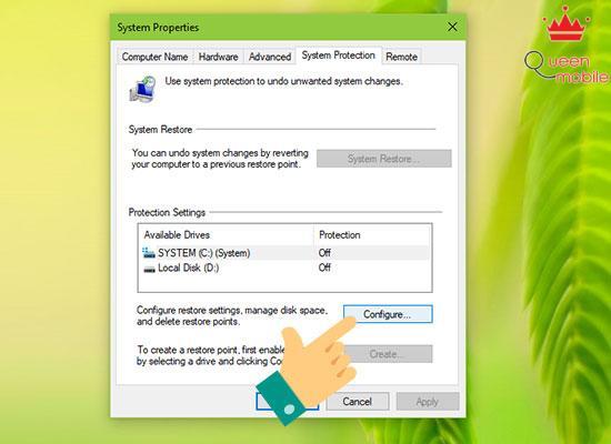 Bước 2: Bạn vào Tab System Protection và chọn Configure.