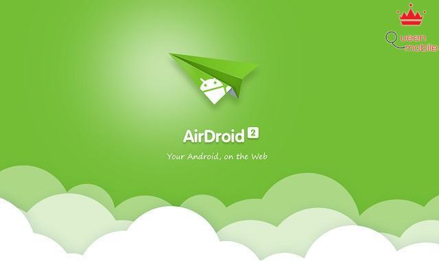 AirDroid Phần 1 - Chia sẻ file qua kết nối không dây