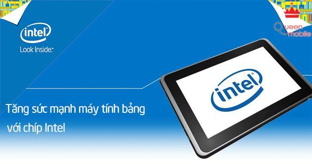 Sức mạnh máy tính bảng sử dụng chip Intel
