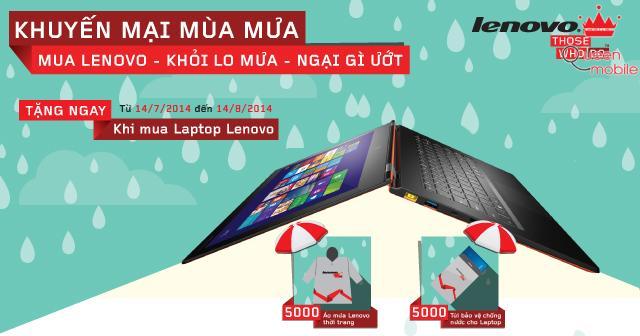 Mua laptop Lenovo khỏi lo mưa ngại gì ướt