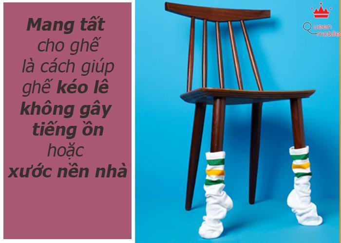 Mang tất cho ghế giúp kéo lê không gây tiếng ồn
