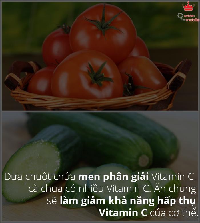 Không ăn dưa chuột với cà chua