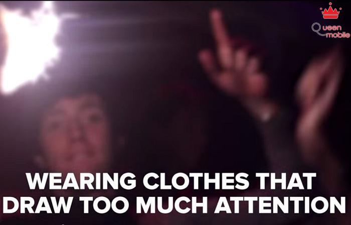 Mặc trang phục thiếu vải khi đến những nơi phức tạp như quán bar.