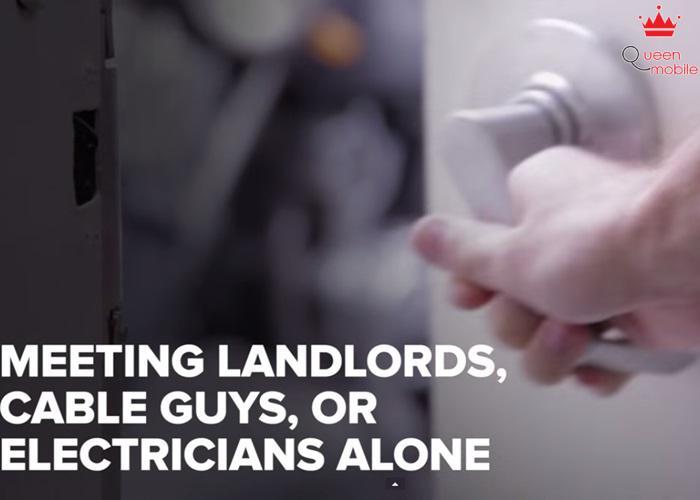 Gặp chủ nhà, người sửa cáp, thợ điện một mình, sẽ rất nguy hiểm.