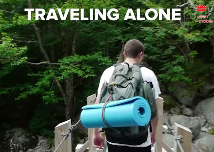 Đi du lịch một mình, sẽ có vô số điều xảy ra, do đó tốt nhất đừng thử.